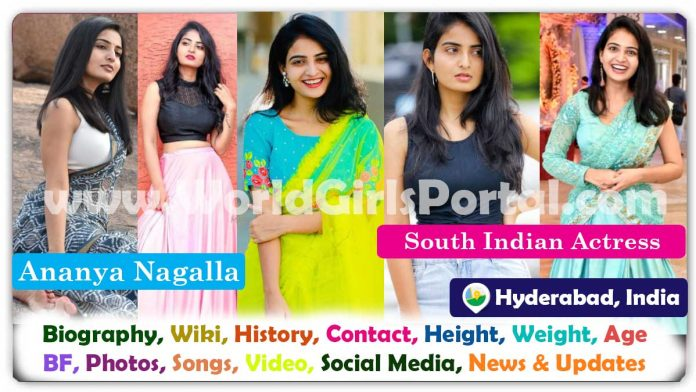 Ananya Nagalla Biography and Contact Details, Hyderabad Model Girls WhatsApp Number, Personal Info, Birth, Career, Photos, Family, More...