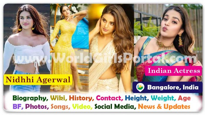 Nidhhi Agerwal Biography and Contact Details, Personal Info, Birth, Career, Life Style, Education, Photos, Film, Live Location, South Indian Actress WhatsApp Number