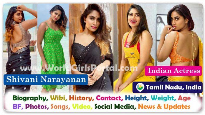 Shivani Narayanan Biography & Contact Details Tamil Actress WhatsApp Number, Personal Info, Family, Photo, Film, Life Style, Career, News & Update - Telugu TV Actress Hot Model