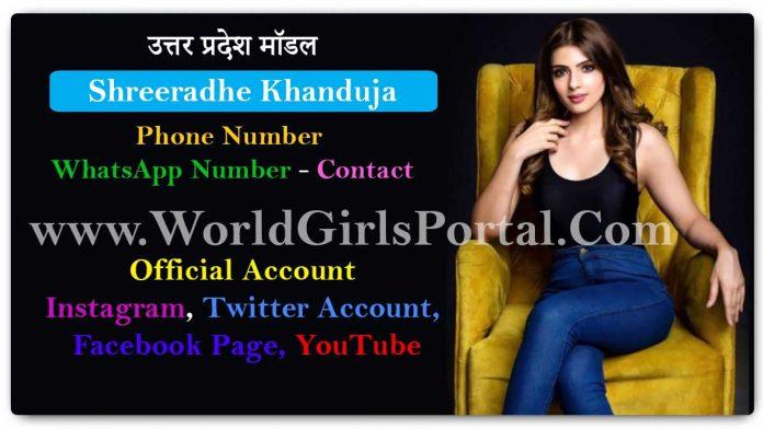 Shreeradhe Khanduja Contact Details & Biography, Uttar Pradesh Model Girls WhatsApp Number for Paid promotion, Email, Social Media, Live Location, More Details