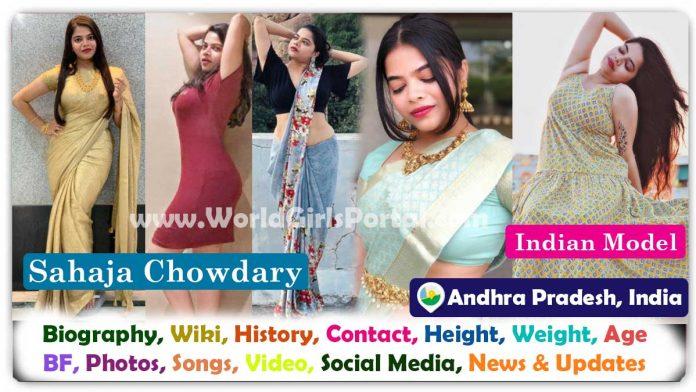 Sahaja Chowdary Biography & Contact Details, Wiki, Birth, Live Location Andhra Pradesh Model WhatsApp Number, Personal Info, Social Media - Indian Actress Portal