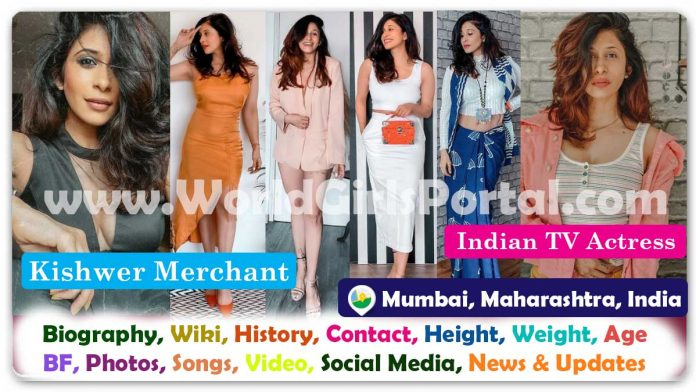 Kishwer Merchant Biography Wiki Contact Details Photos Video BF Career WhatsApp Number Email ID Life Style Indian Television Actress Bio-Data