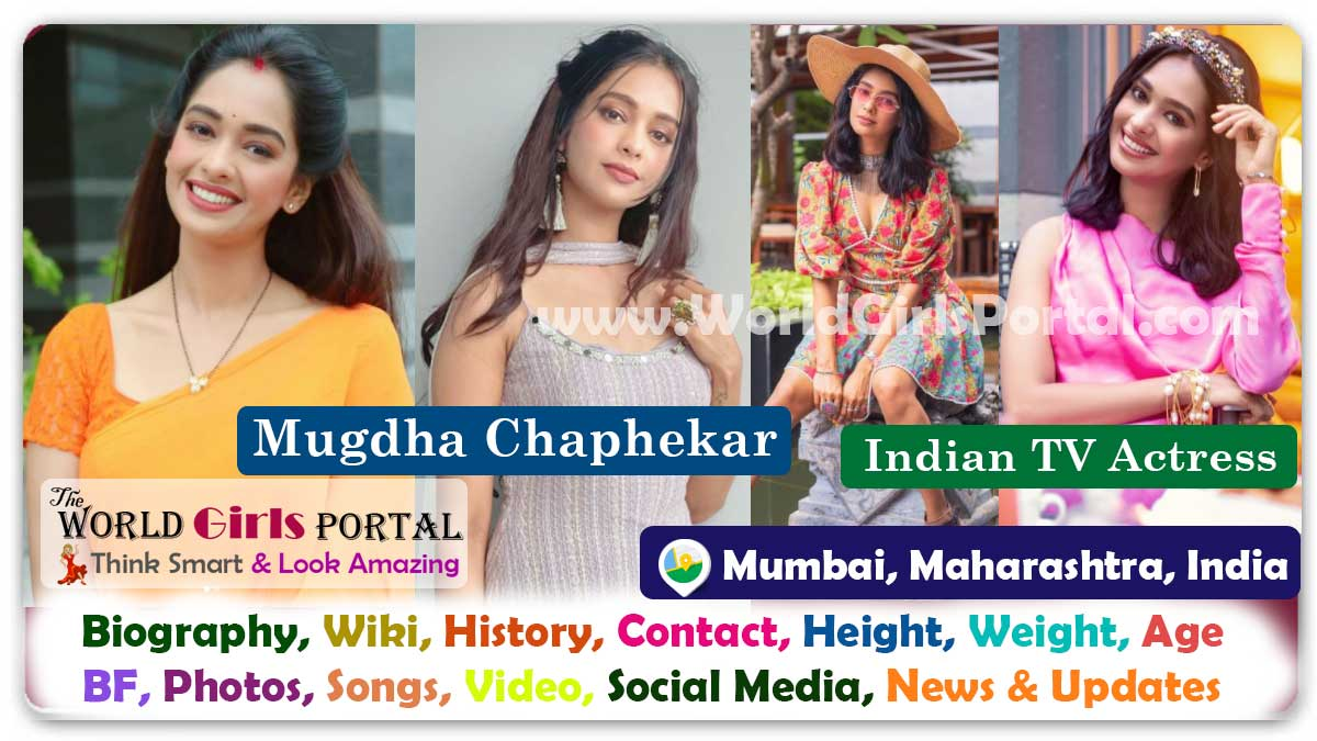 Mugdha Chaphekar Biography Wiki Contact Details Mumbai Indian Actress WhatsApp Number Photos Video BF Career Location for Paid Promotion with Hot Model