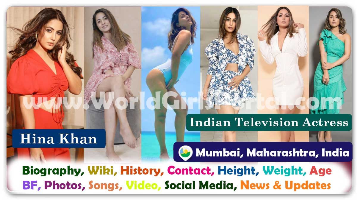 Hina Khan Biography Wiki Contact Details Photos Video BF Career Indian Television Actress WhatsApp Number Email Social Media Location - Jammu and Kashmir