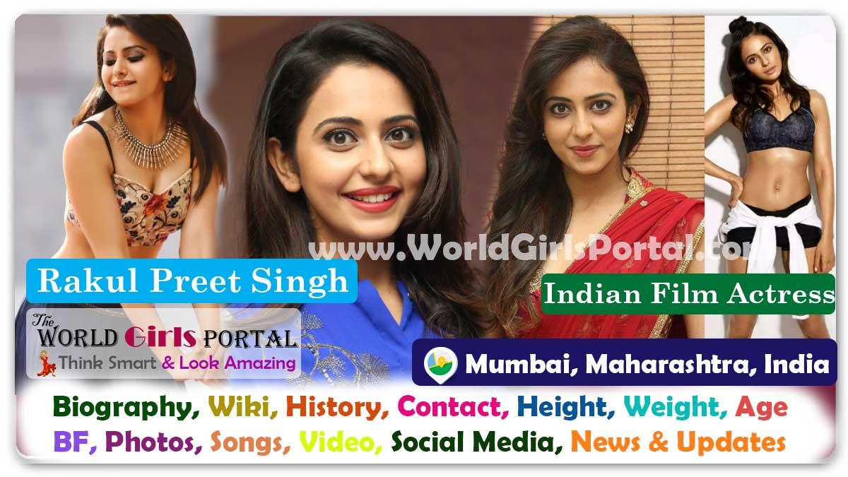 Rakul Preet Singh Biography Wiki Contact Details WhatsApp Number Photos Video BF Career Life Style Indian Film Actress Bio-Data