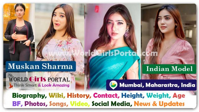 Muskan Sharma Biography Wiki Indian Model Contact Details Photos Video BF Career Phone Number Email ID Social Media Location Bio-Data