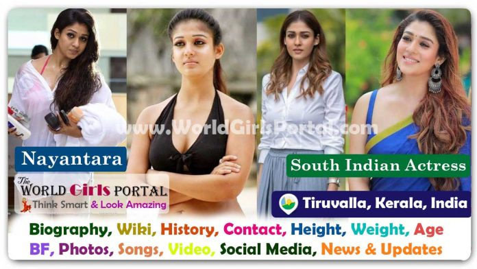 Nayanthara Bio-Data Wiki Contact Details Photos Video BF Career Phone Number Email ID Social Media Location Bio-Data South Indian Actress