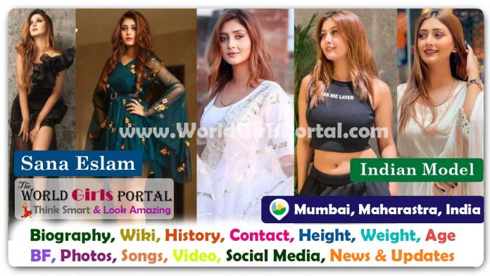 Sana Eslam Biography Wiki Indian Model Contact Details Photos Video BF Career Phone Number Email ID Social Media Location Bio-Data
